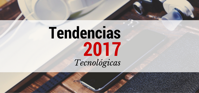 tendencias tecnológicas