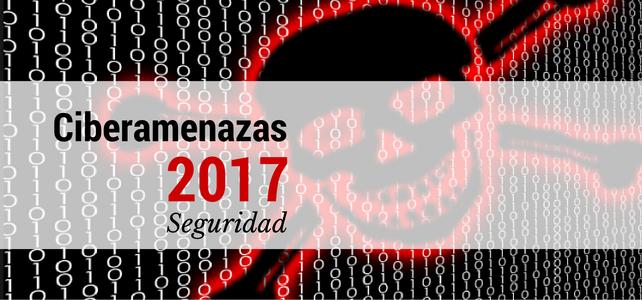 Ciberamenazas 2017