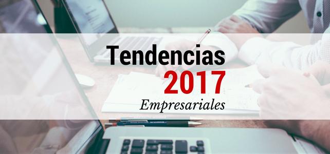 Tendencias Empresariales 2017