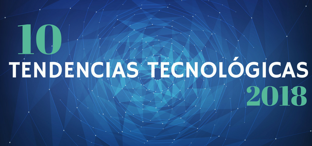 10 Tendencias Tecnológicas